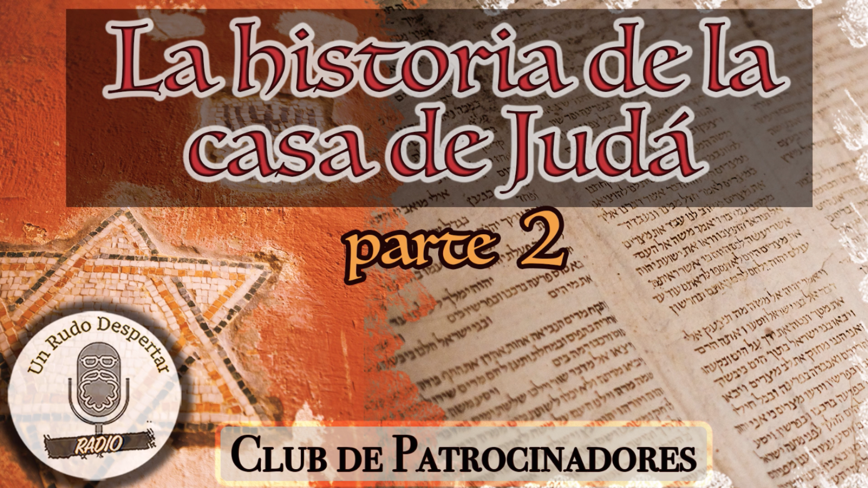 Historia Casa de Juda 2