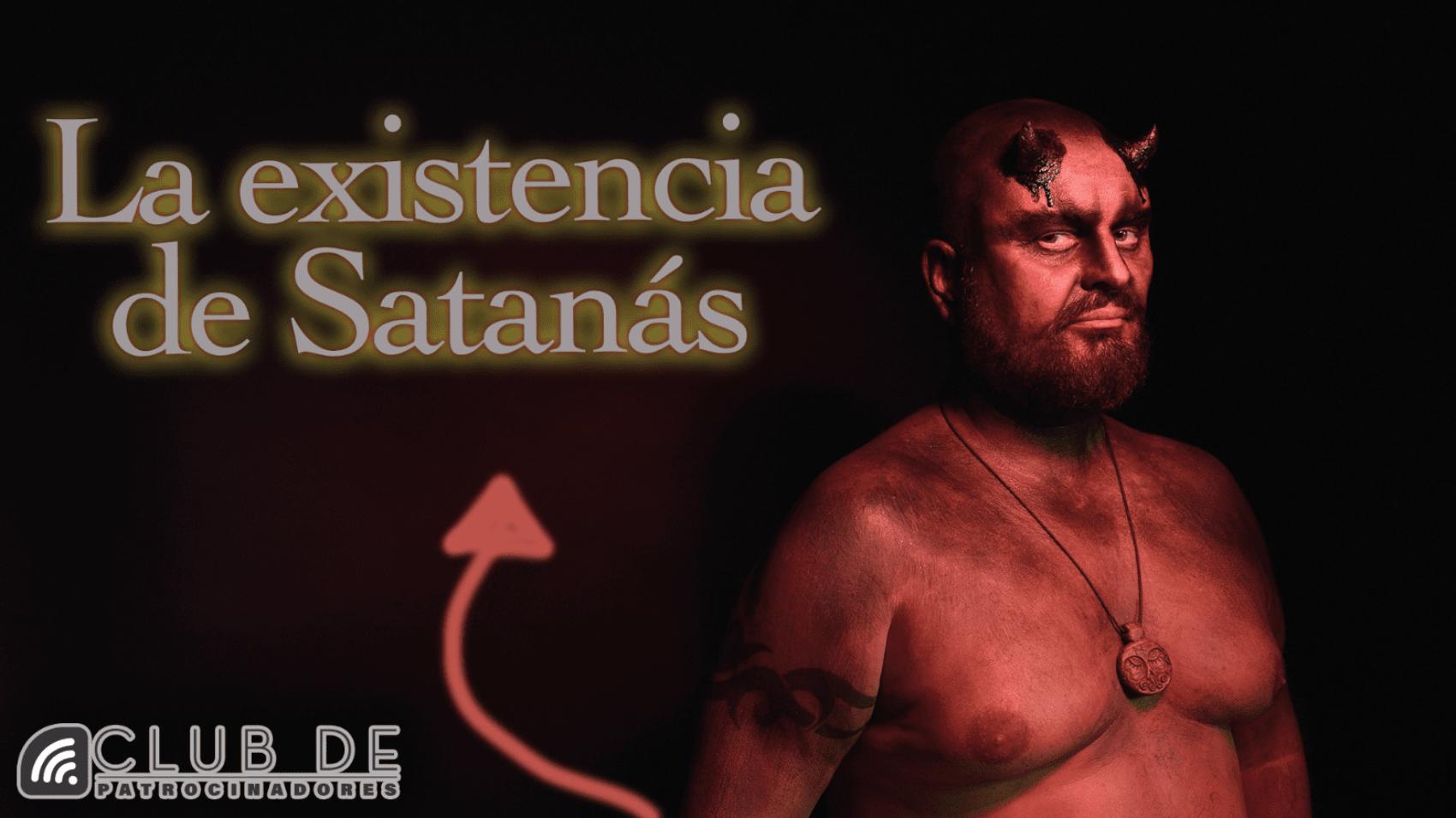 La existencia de Satan