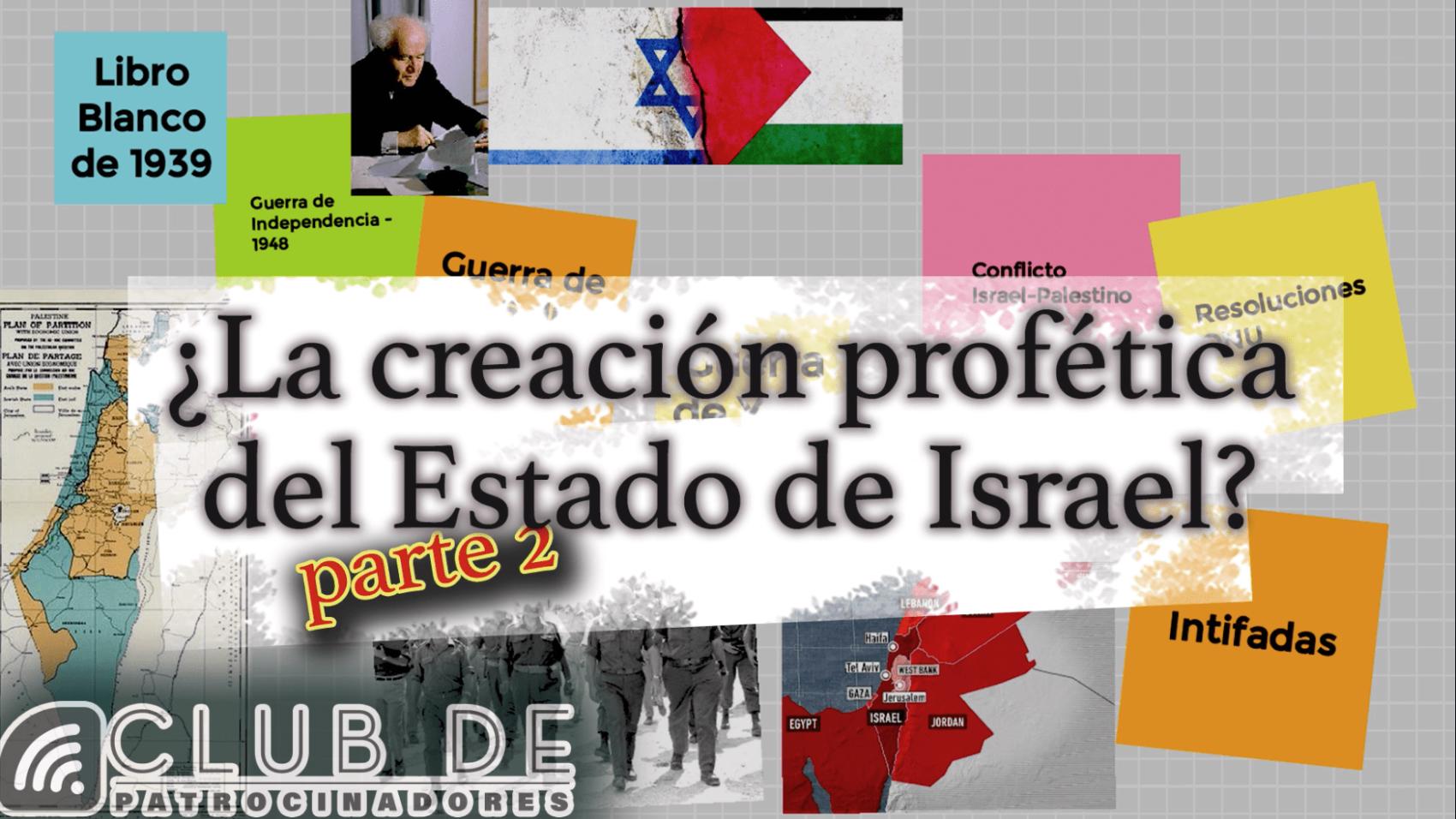 Creacion profetica del Estado de Israel 2
