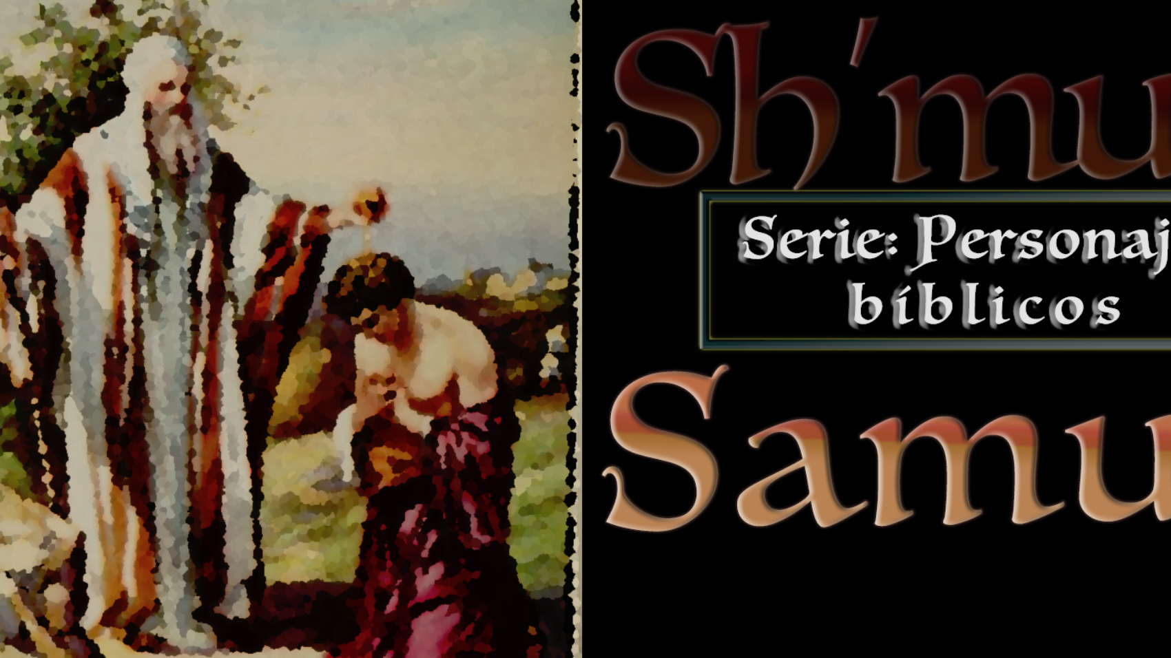 CP_57 -personaje biblico-Samuel-SLIDER