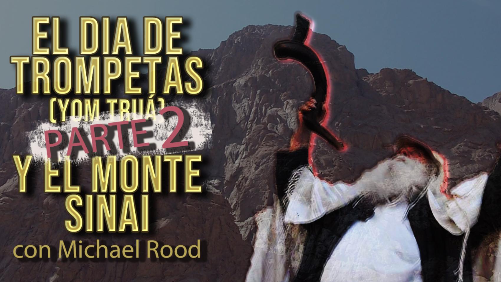 El Dia de Trompetas (Yom Truá) y el Monte Sinai - Edicion especial-PARTE 2-SLIDER CP